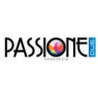Passione Due